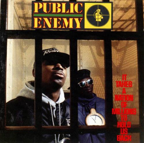 public_enemy_-_it_takes_a_nation_of_millions_to_hold_us-back-front